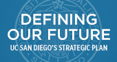 Defining Our Future: UC San Diego's Strategic Plan