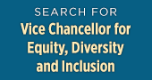Search for Vice Chancellor for Equity, Diversity and Inclusion